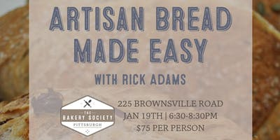Artisan Bread Made Easy: Bread-making class with Rick Adams