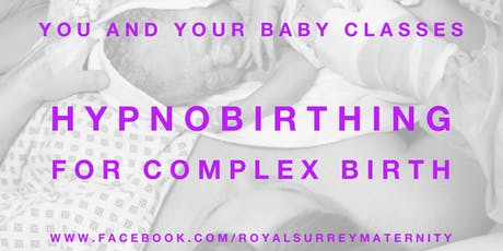 Hypnobirthing for Complex Birth tickets