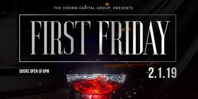 First Friday 2.1.19