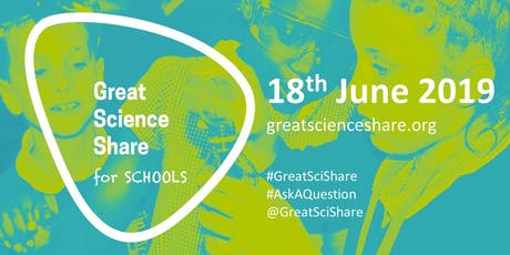 The Great Science Share for Schools: 2019 Registration tickets
