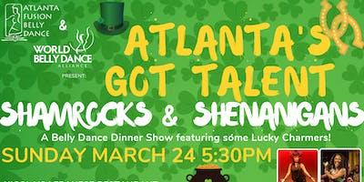 Atlanta's Got Talent: Shamrocks & Shenanigans Belly Dance Dinner Show