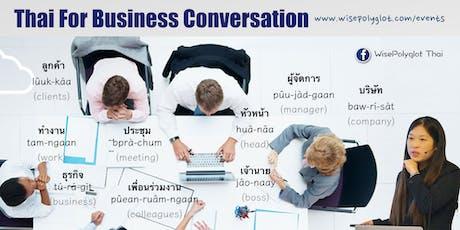 Thai for Business Conversation Workshop by WisePolyglot Thai tickets