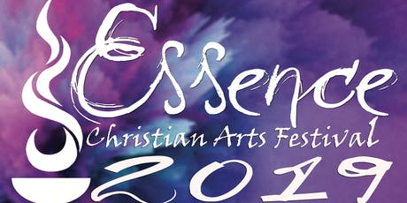 Essence Christian Arts Festival 2019 tickets