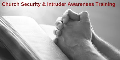 2 Day Church Security and Intruder Awareness/Response Training - Berkeley, MO