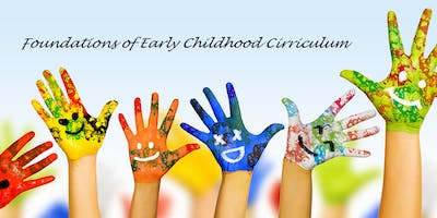 Foundations of Early Childhood Curriculum