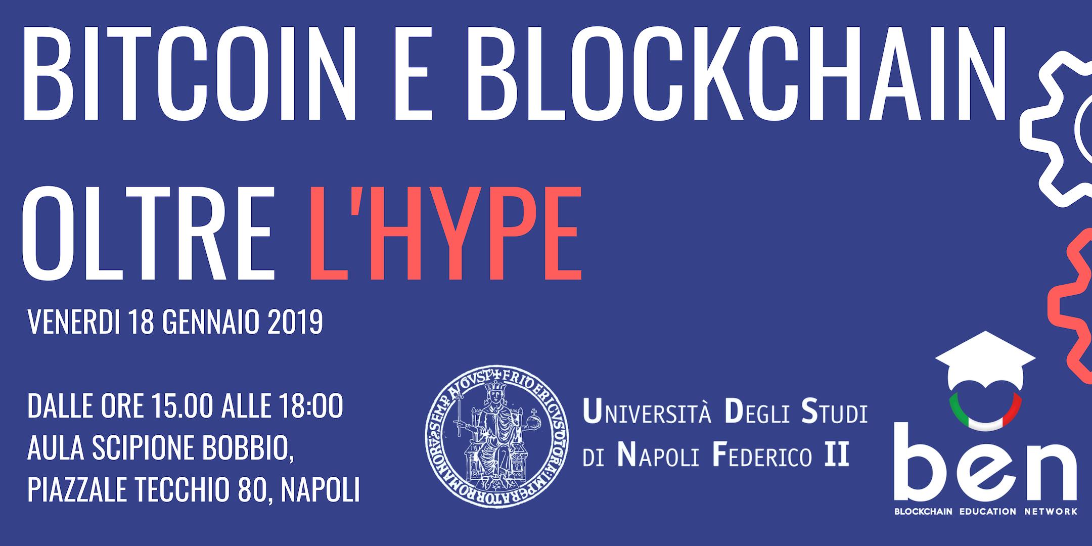"""""""Bitcoin e Blockchain oltre l'hype"""" - Università di Napoli Federico II"""