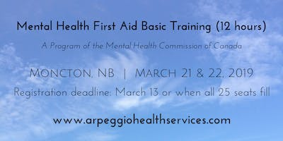 Mental Health First Aid Basic Training - Moncton, NB - March 21 & 22, 2019