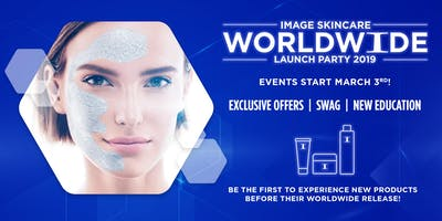 IMAGE SKINCARE WORLDWIDE LAUNCH PARTY 2019 - Dallas, TX