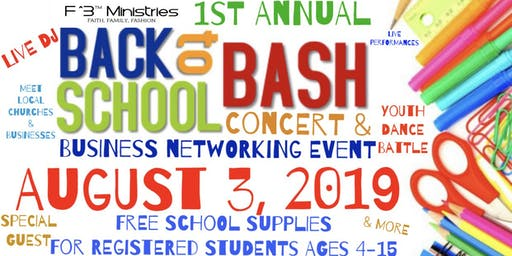 F3 Ministries Back to School Bash Concert & Business Networking Event