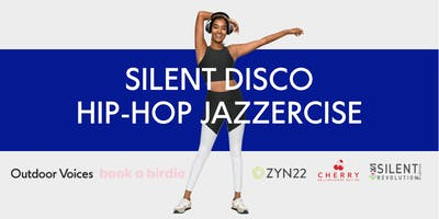 Silent Disco Hip-Hop Jazzercise with Outdoor Voices & Zyn22