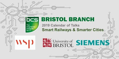 Bristol Branch - Smart Railways and Smarter Cities