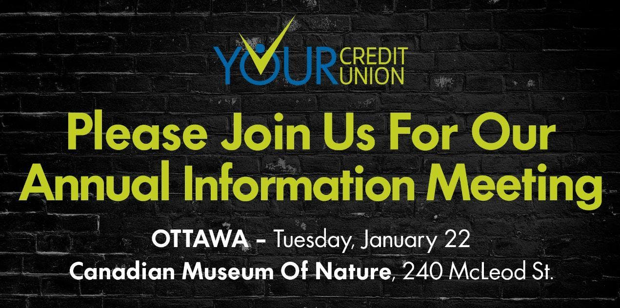 Your Credit Union - Annual Information Meetin