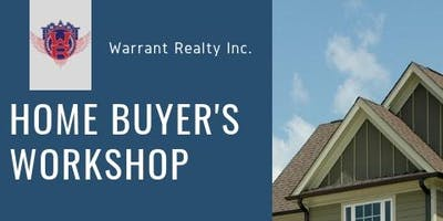 Warrant Realty Home Buyer's Workshop