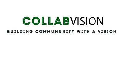 CollabVision: Building Community with a Vision