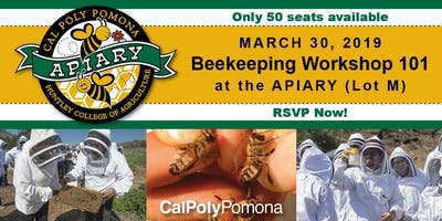 Cal Poly Pomona Spring Beekeeping Workshop