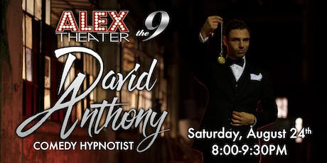 DAVID ANTHONY, Comedy Hypnotist Show tickets