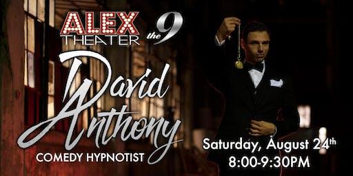 DAVID ANTHONY, Comedy Hypnotist Show