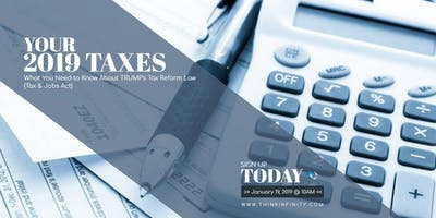YOUR 2019 Taxes: What You Need to Know About TRUMP's Tax Reform Law (Tax & Jobs Act)