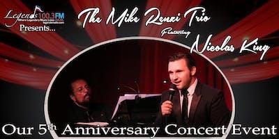 Legends Radio 5th Anniversary: The Mike Renzi Trio featuring Nicolas King