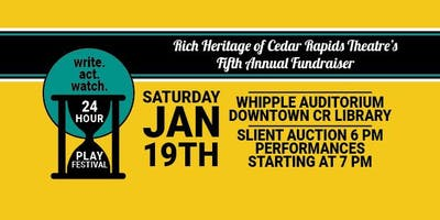 """Write. Act. Watch"" 5th Annual 24 Hr Play Festival & Silent Auction"