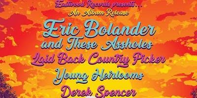 Eric Bolander album release via Eastwood Records