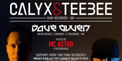 CALYX & TEEBEE + DAVE OWEN @ PROJECT Ai DALLAS