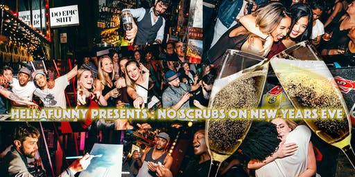 No Scrubs: 90s Hip Hop and RnB NEW YEARS EVE Dance Party with Free Champagne Toast