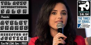 INVITATION: Minister of Justice Ayelet Shaked, Tues...