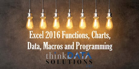Excel 2016 Functions, Charts, Data, Macros and Programming Concepts tickets