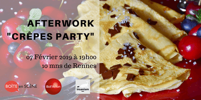 "AFTERWORK ""CRÊPES PARTY\"""