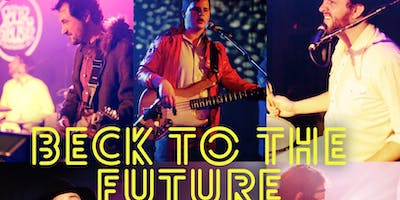Beck to the Future | A Tribute to Beck