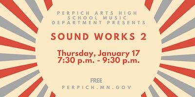 Perpich Arts High School Music Department presents Sounds Works 2