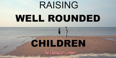 Raising A Well Rounded Child