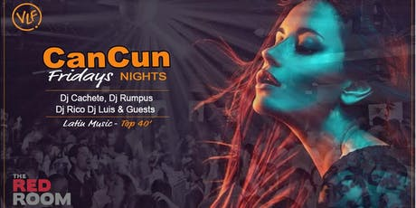 Cancun Nites : Vancouver Latin Fridays tickets