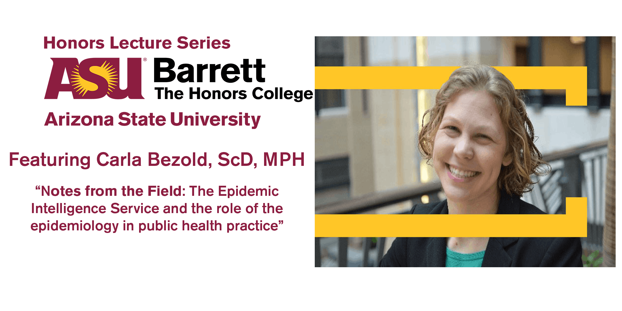 Honors Lecture Series: Carla Bezold