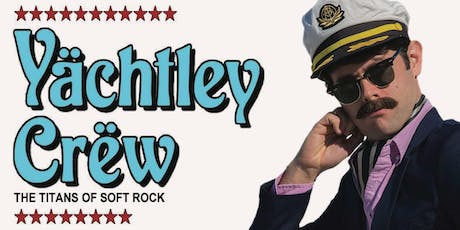 "An Evening w/ YACHTLEY CREW &  JULIAN ""Mr. 80s"" DOUGLAS  aka DJ YACHT ROCK tickets"