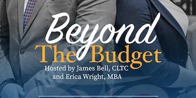 Beyond The Budget