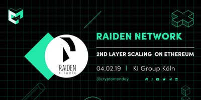 CryptoMonday | Raiden Network - 2nd Layer Scaling on Ethereum