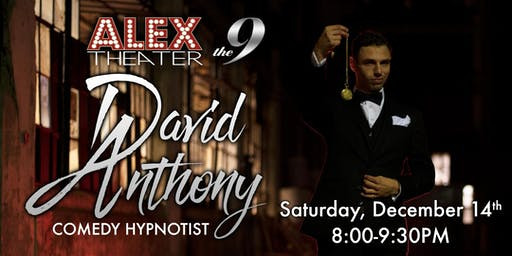 DAVID ANTHONY, Comedy Hypnotist Show