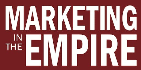Marketing in the Empire (September 18 & 19) tickets