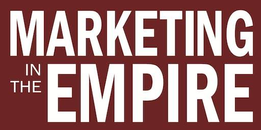 Marketing in the Empire (September 18 & 19)
