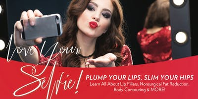 LOVE YOUR SELFIE! Learn All About Lip Fillers & Body Contouring