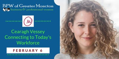 BPW Moncton Feb 6 Meeting - Guest Speaker Cearagh Vessey
