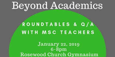 Beyond Academics: Roundtables & Q/A with MSC Teachers