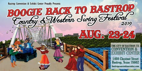 Boogie Back to Bastrop - Country & Western Swing Festival 2019 tickets