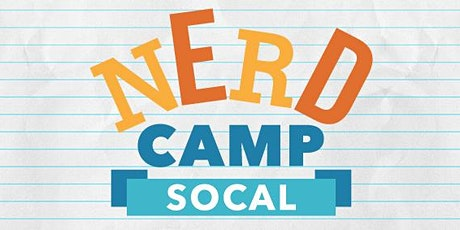 NerdCamp SoCal 2020 tickets