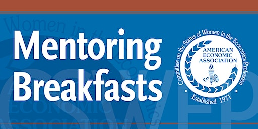 CSWEP 2020 Peer Mentoring Breakfast for Mid-Career Economists