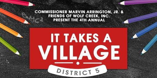 5th Annual It Takes A Village - SE