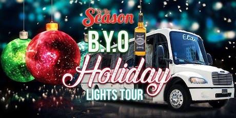BYOB Party Bus Holiday Lights Tour 2019 Season Pre - Sale  tickets