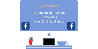 April Webinar: The Advanced Facebook Techniques Your Business Needs